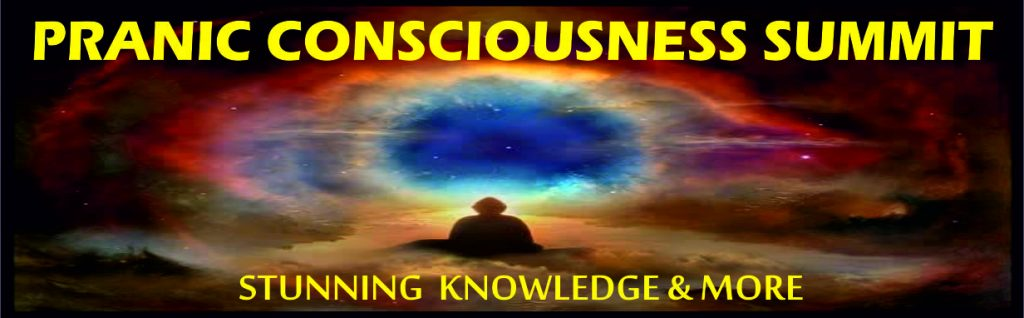 Pranic Consciousness Summit –  Online Meetings of The Masters