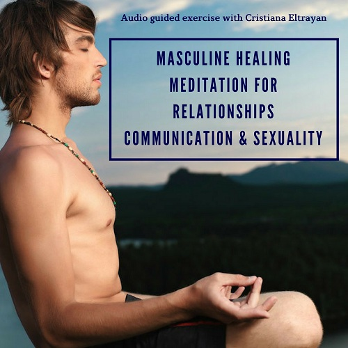 Masculinity Healing Meditation